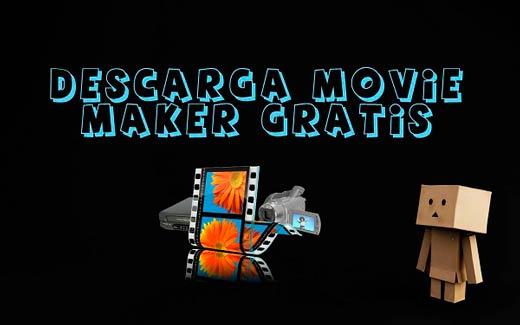 windows movie maker descargar gratis