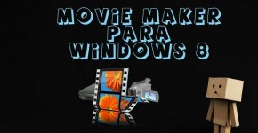 como descargar movie maker para windows 8 gratis para todo los windows