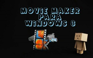 descargar-movie-maker-gratis-para-windows-8-7-xp-vista-edicion-programas-software-05