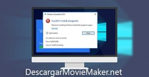 movie maker windows 10 instalacion con Error WaitForCatalog